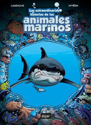 EXTRAORDINARIAS HISTORIAS DE LOS ANIMALES MARINOS,
