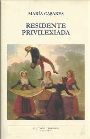 RESIDENTE PRIVILEXIADA - GALL