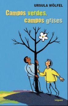 LJC. CAMPOS VERDES, CAMPOS GRISES (N/E) (DESDE 9 A