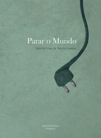 PARAR O MUNDO - GALL