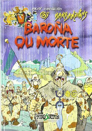 BAROÑA OU MORTE