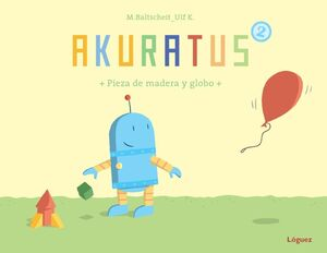 AKURATUS2. PIEZA DE MADERA Y GLOBO