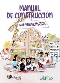 MANUAL DE CONSTRUCCION PARA MINIARQUITECTOS