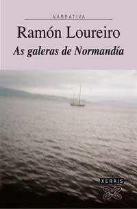 AS GALERAS DE NORMANDÍA