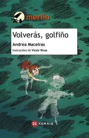 VOLVERÁS, GOLFIÑO